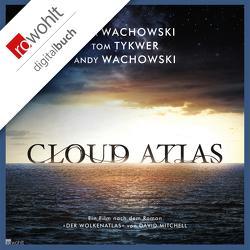 Cloud Atlas von Töteberg,  Michael, Tykwer,  Tom, Wachowski,  Andy, Wachowski,  Lana