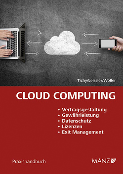 Cloud Computing von Leissler,  Günther, Tichy,  Wolfgang, Wöller,  Michael