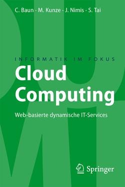 Cloud Computing von Baun,  Christian, Kunze,  Marcel, Nimis,  Jens, Tai,  Stefan