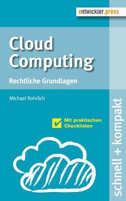 Cloud Computing von Rohrlich,  Michael