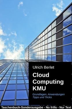 Cloud Computing KMU von Berlet,  Ulrich