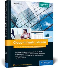 Cloud-Infrastrukturen von Stender,  Daniel