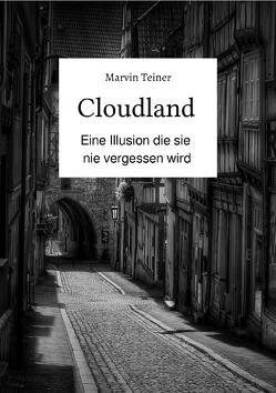 Cloudland von Teiner,  Marvin