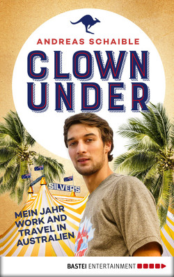 Clown Under von Schaible,  Andreas