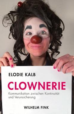 Clownerie von Kalb,  Elodie