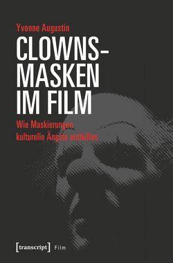 Clownsmasken im Film von Augustin,  Yvonne