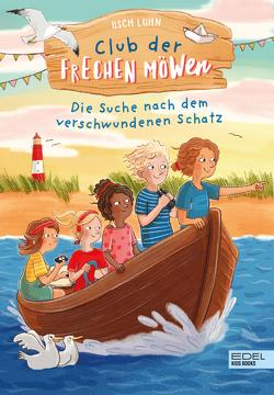 Club der frechen Möwen von Kunkel,  Daniela, Luhn,  Usch