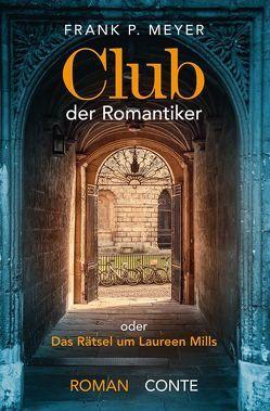 Club der Romantiker von Meyer,  Frank P.