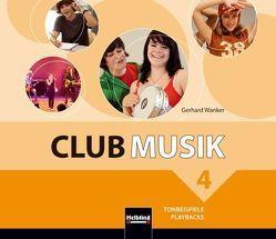 Club Musik 4 NEU. Audio-CDs – Ausg. Österreich von Gritsch,  Bernhard, Schausberger,  Maria, Wanker,  Gerhard