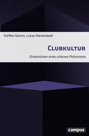 Clubkultur von Damm,  Steffen, Drevenstedt,  Lukas