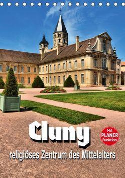 Cluny – religiöses Zentrum des Mittelalters (Tischkalender 2019 DIN A5 hoch) von Bartruff,  Thomas