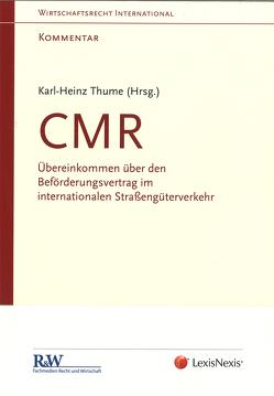 CMR – Kommentar von Thume,  RA Dr. Karl-Heinz