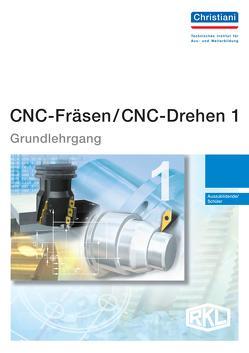 CNC-Fräsen / CNC-Drehen 1 – Grundlehrgang