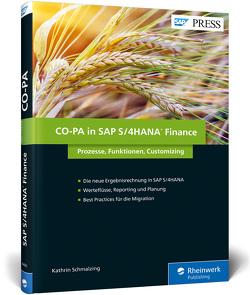 CO-PA in SAP S/4HANA Finance von Schmalzing,  Kathrin