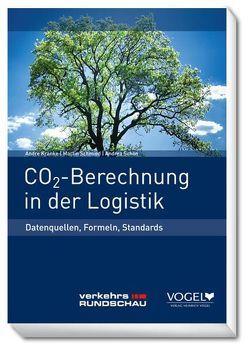 CO2-Berechnung in der Logistik von Kranke,  Andre, Schmied,  Martin, Schön,  Andrea Dorothea
