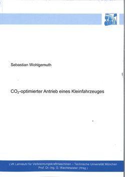 CO2-optimierter Antrieb eines Kleinfahrzeuges von Wohlgemuth,  Sebastian