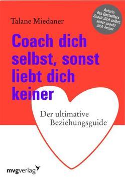 Coach dich selbst, sonst liebt dich keiner von Miedaner,  Talane