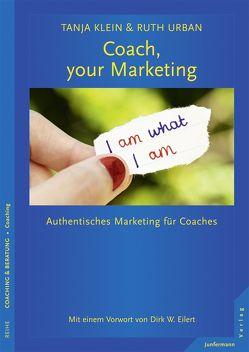 Coach, your Marketing von Eilert,  Dirk, Klein,  Tanja, Urban,  Ruth