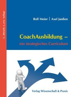 CoachAusbildung. von Janßen,  Axel, Meier,  Rolf