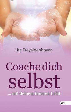 Coache dich selbst von Freyaldenhoven,  Ute