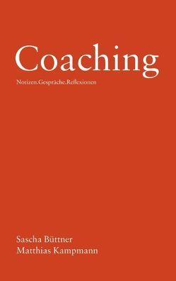 Coaching von Büttner,  Sascha, Kampmann,  Matthias