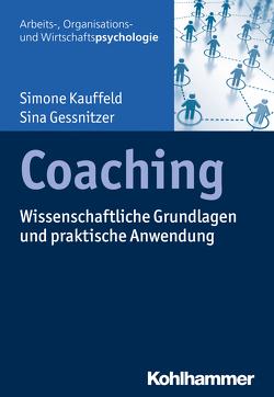 Coaching von Gessnitzer,  Sina, Kauffeld,  Simone