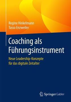 Coaching als Führungsinstrument von Enzweiler,  Tasso, Hinkelmann,  Regine
