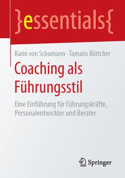 Coaching als Führungsstil von Böttcher,  Tamaris, von Schumann,  Karin