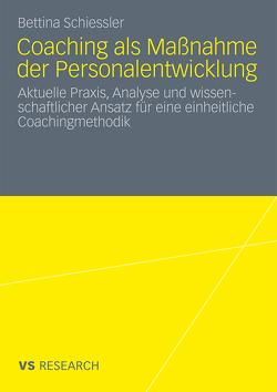 Coaching als Maßnahme der Personalentwicklung von Schiessler,  Bettina