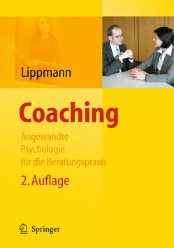 Coaching – Angewandte Psychologie für die Beratungspraxis von Lippmann,  Eric