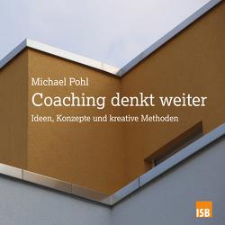Coaching denkt weiter von Pohl,  Michael