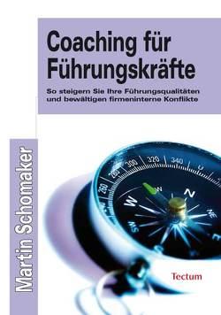 Coaching für Führungskräfte von Schomaker,  Martin