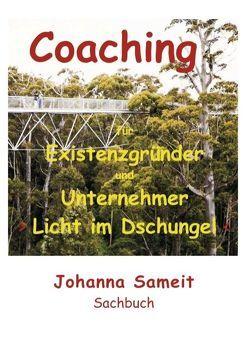 Coaching für Existenzgründer und Unternehmer von Sameit,  Johanna