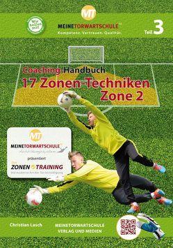 Coaching-Handbuch: 17 Zonen-Techniken (Zone 2) von Lasch,  Christian