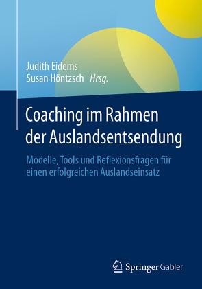 Coaching im Rahmen der Auslandsentsendung von Eidems,  Judith, Höntzsch,  Susan