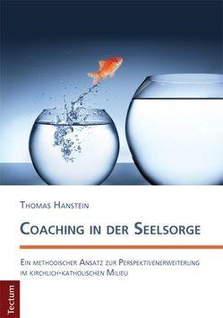 Coaching in der Seelsorge von Hanstein,  Thomas