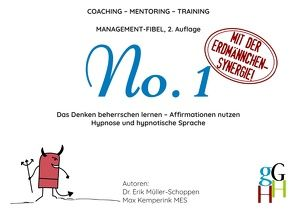 Coaching – Mentoring – Training: Management-Fibel No. 1 von Kemperink,  Max, Müller Schoppen,  Erik