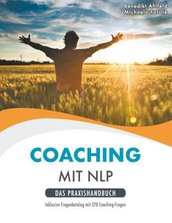 Coaching mit NLP von Ahlfeld,  Benedikt, Forstik,  Michaela