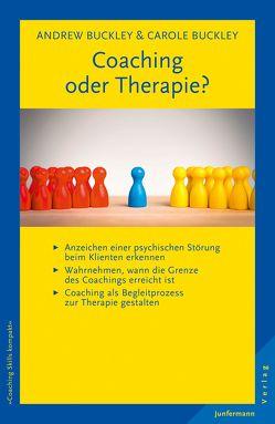Coaching oder Therapie? von Buckley,  Andrew, Buckley,  Carole