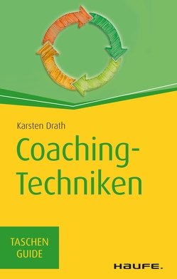 Coaching-Techniken von Drath,  Karsten