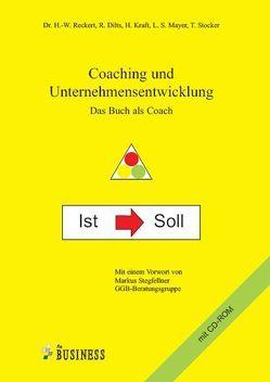 Coaching und Unternehmensentwicklung – Das Buch als Coach von Dilts,  Robert, Kraft,  Helmut, Mayer,  Loni S., Reckert,  Horst W., Stocker,  Thomas