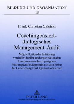 Coachingbasiert-dialogisches Management-Audit von Galefski,  Frank