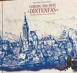 """Coburg aus dem """"Dintenfas"""" von Frey,  Edmund, Heinritz,  Reinhard"""