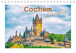 Cochem – an der Mosel (Tischkalender 2019 DIN A5 quer) von Schawrze,  Nina