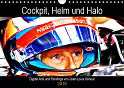 Cockpit, Helm und Halo (Wandkalender 2019 DIN A4 quer) von Glineur,  Jean-Louis