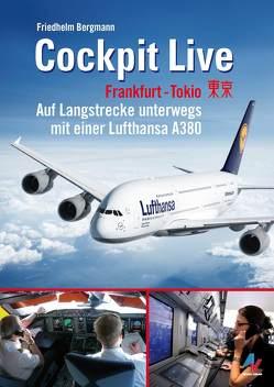 Cockpit Live Frankfurt-Tokio von Bergmann,  Friedhelm