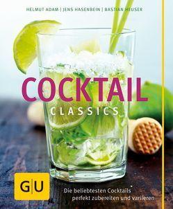 Cocktail Classics von Adam,  Helmut, Hasenbein,  Jens, Heuser,  Bastian