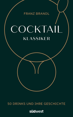 Cocktail Klassiker von Brandl,  Franz