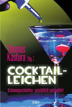 Cocktail-Leichen von Kastura,  Thomas