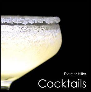 Cocktails von Hiller,  Dietmar
